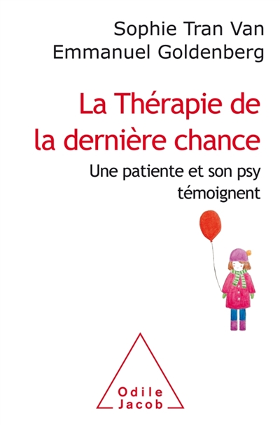 LA THERAPIE DE LA DERNIERE CHANCE